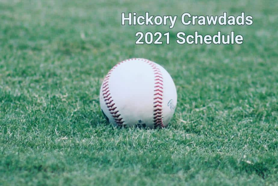 Hickory Crawdads 2021 schedule