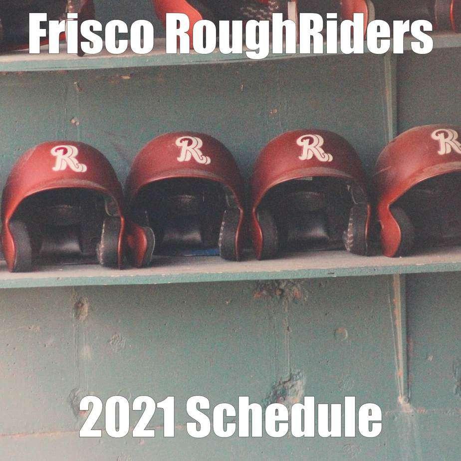 Frisco RoughRiders 2021 schedule